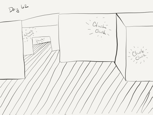 "Line sketch of a chamber, with another chamber to the left through a doorway, with a chamber behind that through another door. Random ""cluck cluck"" sound effects are drawn all over, indicating the author has no idea where the damn bird is."