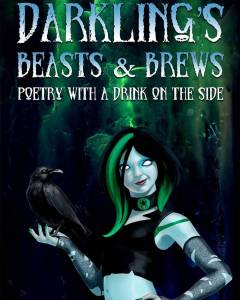 A goth or maybe vampire woman with no pupils, black and green hair and a raven stares out of the cover of Darkling's Beasts and Brews.