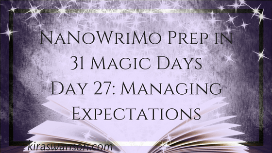 Day 27: 31 Magic Days of NaNoWriMo Prep
