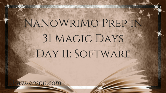 Day 11: 31 Magic Days of NaNoWriMo Prep