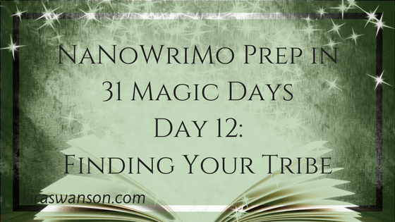 Day 12: 31 Magic Days of NaNoWriMo
