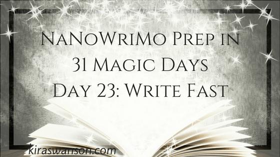 Day 23: 31 Magic Days of NaNoWriMo Prep