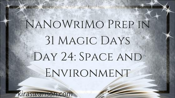 Day 24: 31 Magic Days of NaNoWriMo Prep