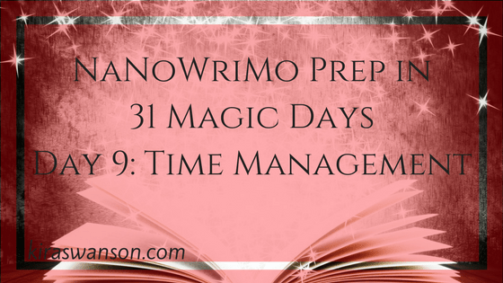 Day 9: 31 Magic Days of NaNoWriMo