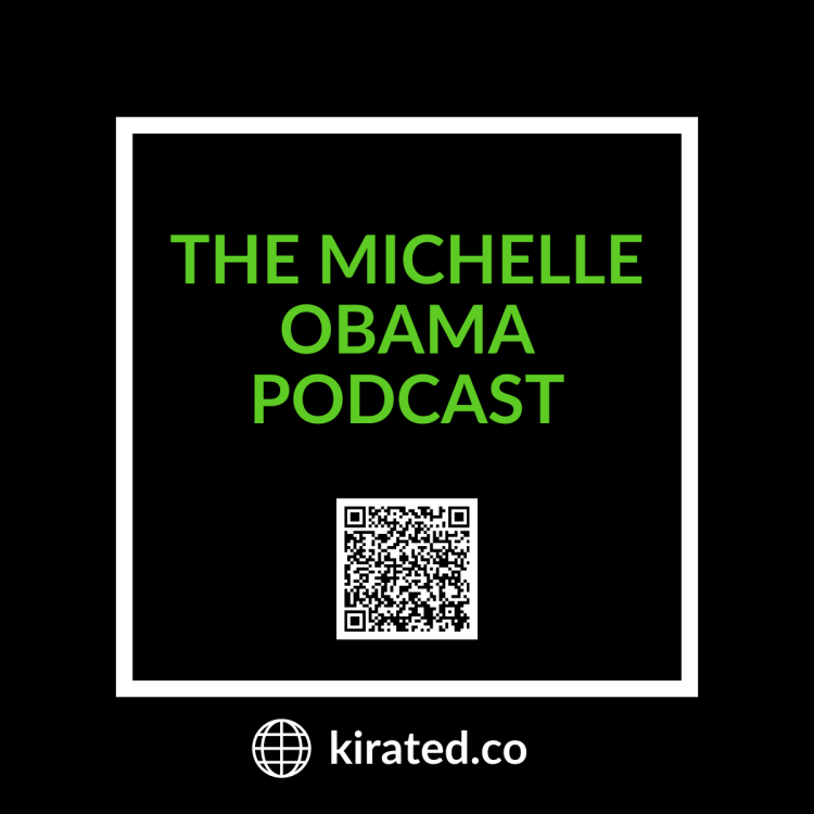 PODCAST: The Michelle Obama Podcast with QR CODE TOP PODCASTS