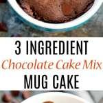 3 Ingredient Chocolate Cake Mix Mug Cake Kirbie S Cravings