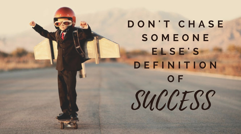 Defining Success For Yourself