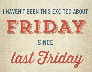 3 Reasons I Love Friday