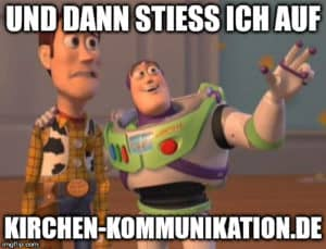 Ein Meme, das eine Szene aus ToyStory zeigt und auf Kirchen-kommunikation.de verweist
