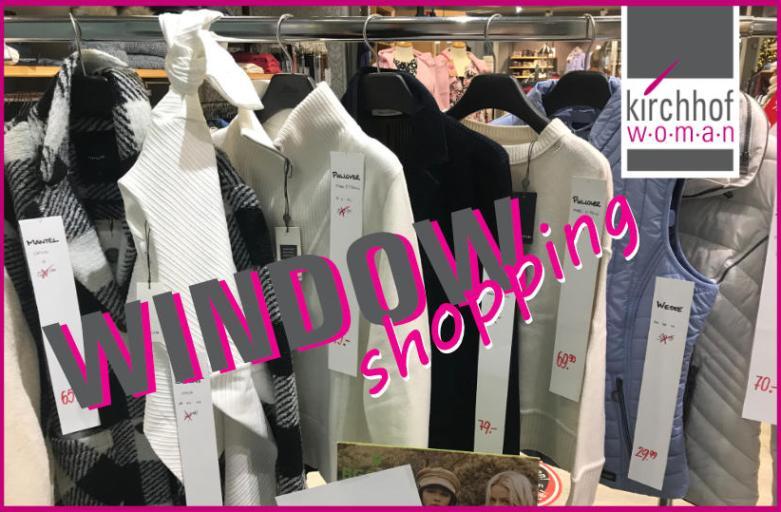 WINDOW shopping bei kirchhof w o m a n