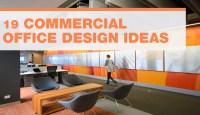 19 Commercial Office Design Ideas
