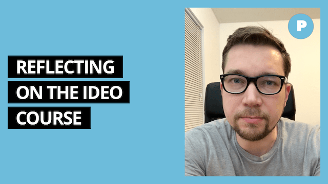 Reflecting On The IDEO Prototyping Course – Get Prototyping Academy (#5)