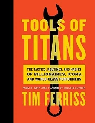tools of titans by tim ferris