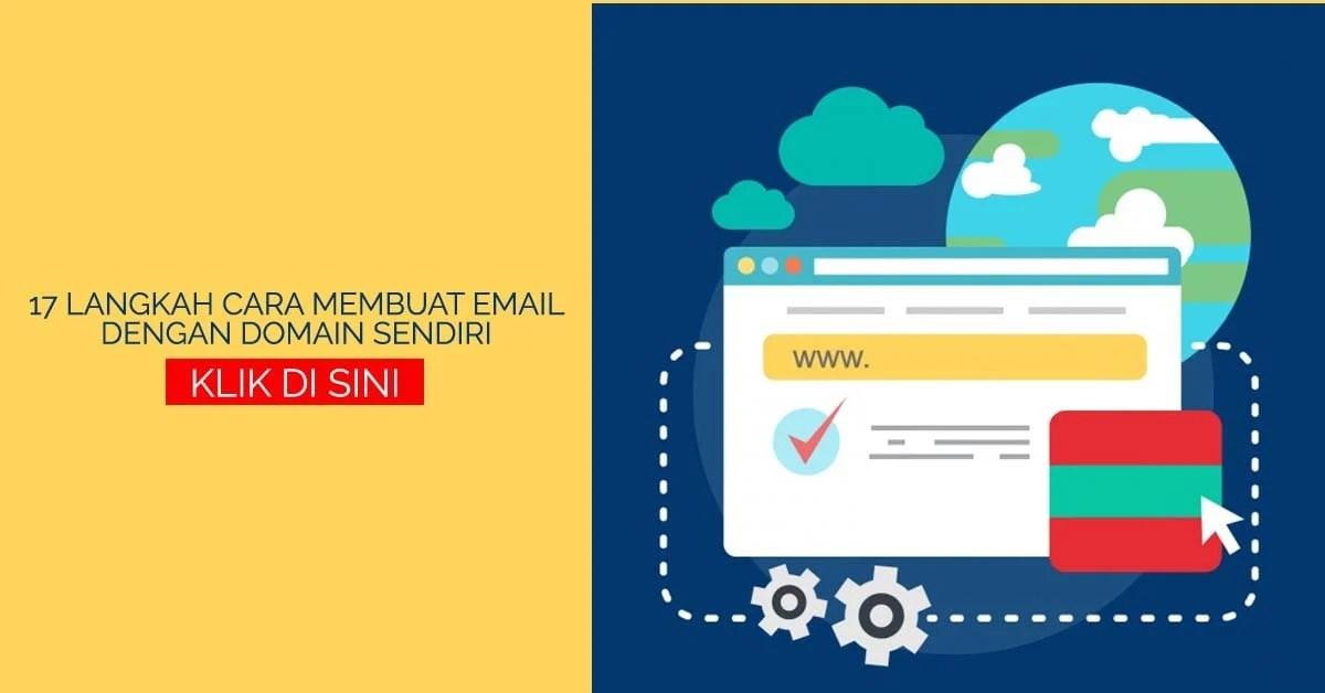 17 Langkah Cara Membuat Email dengan Domain Sendiri