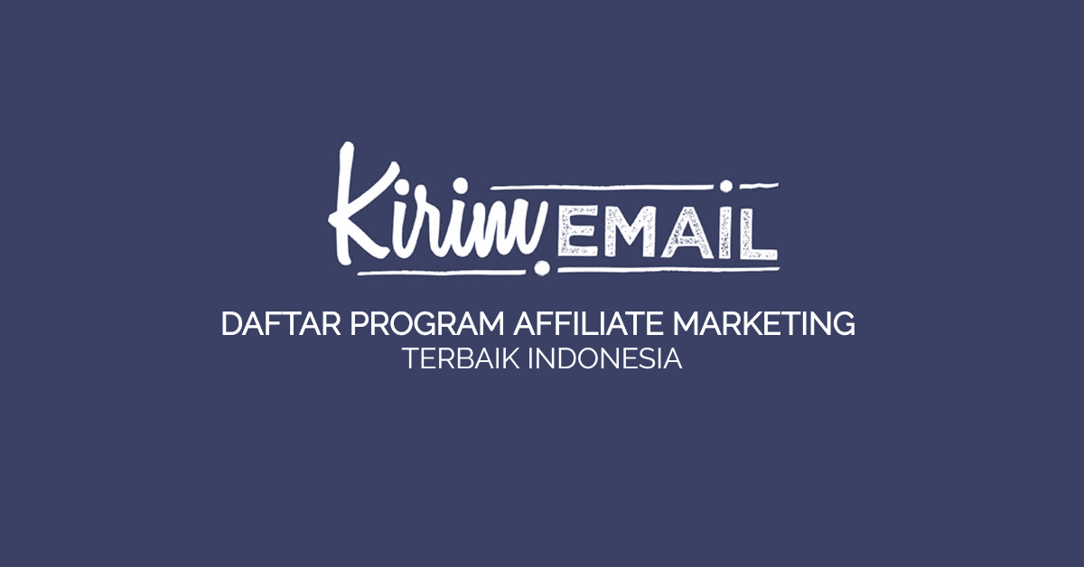 Daftar Program Affiliate Marketing Terbaik Indonesia