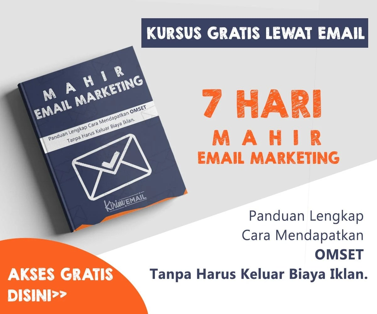 Kursus Gratis KIRIM.EMAIL - 7 Hari Mahir Email Marketing