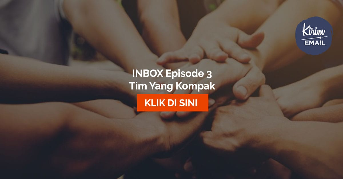 Inbox Episode 3 – Tim Yang Kompak