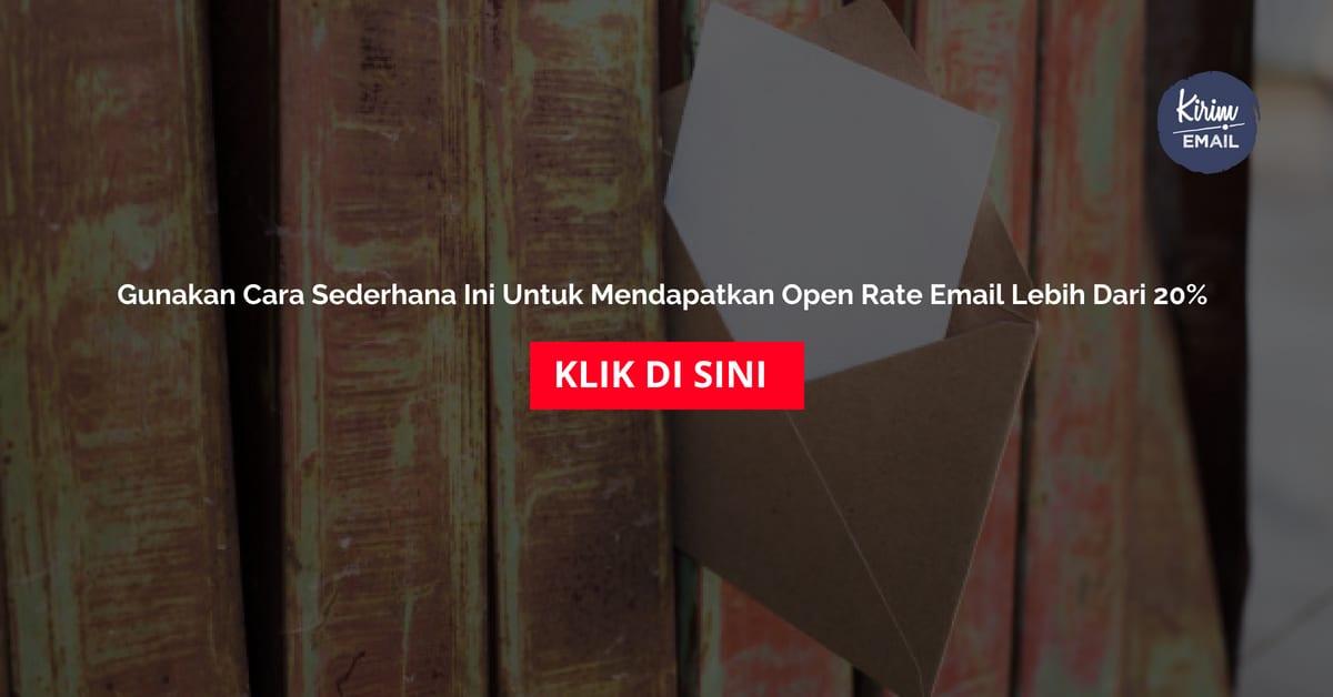 Gunakan Cara Sederhana Ini Untuk Mendapatkan Open Rate Email Lebih Dari 20%