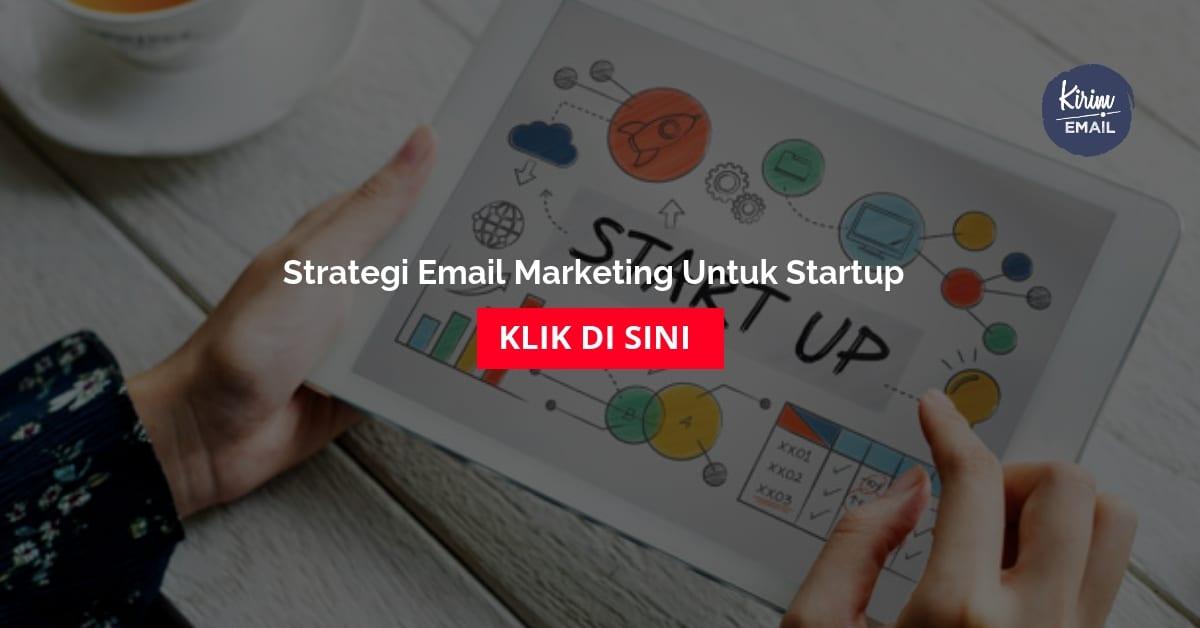 Strategi Email Marketing Untuk Startup