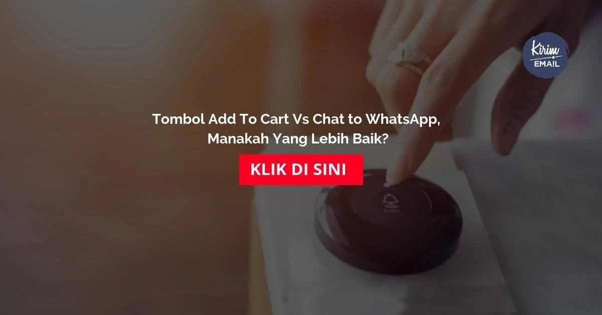 Tombol Add To Cart Vs Chat to WhatsApp, Manakah Yang Lebih Baik?