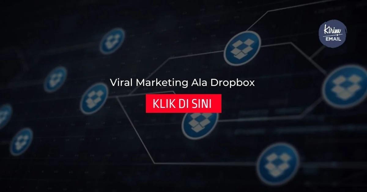 Pengertian Viral Marketing dan Bagaimana Cara Menerapkan Viral Marketing Ala Dropbox Di Bisnis Online Anda