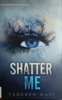Tahereh Mafi - Shatter Me
