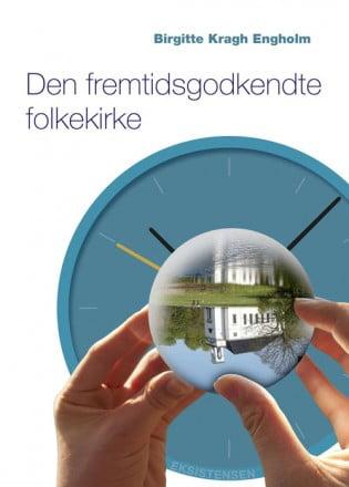 Bogen Den fremtidsgodkendte folkekirke