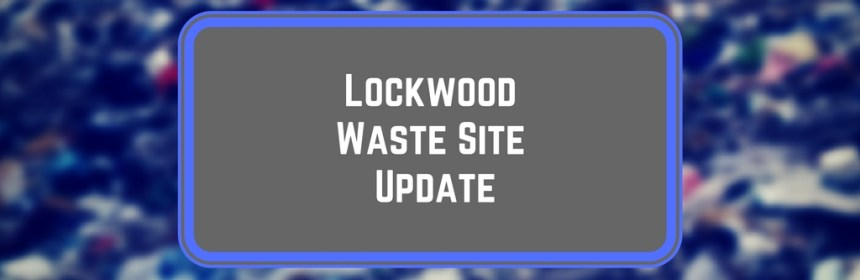 tile - 'lockwood waste site update' about fire at Hunters site