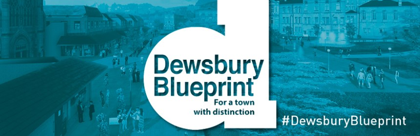 Dewsbury Blueprint