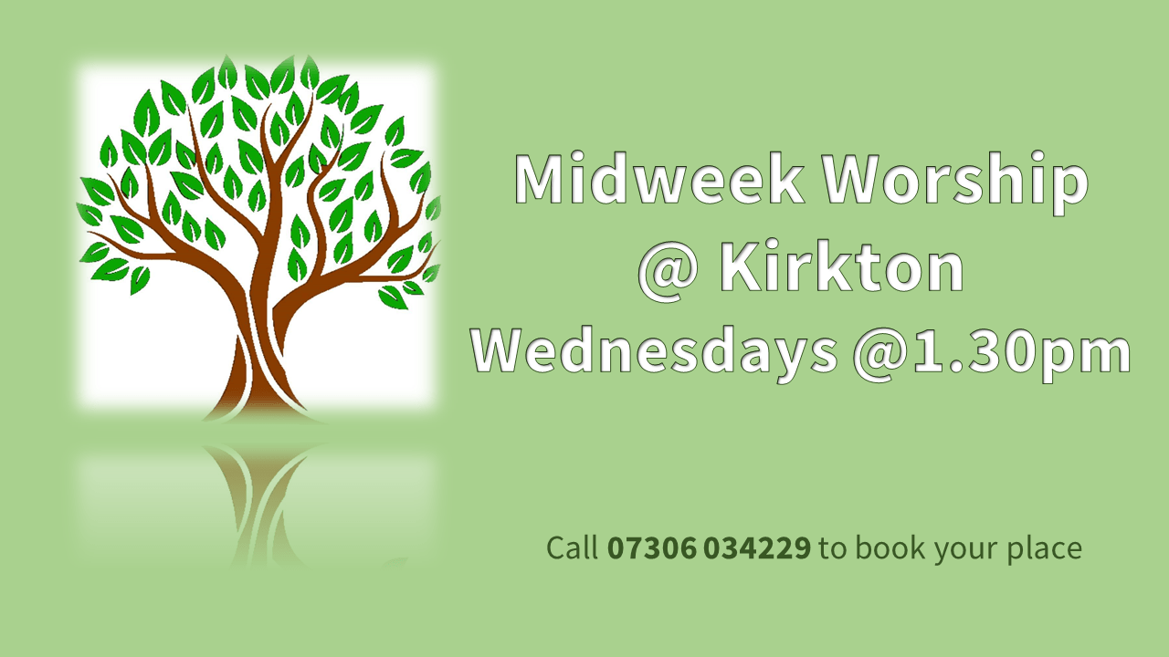 Kirkton Church Wednesday Afternoon Worship Slide