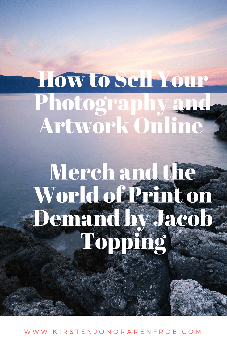 Merch and the World of Print on Demand by Jacob Topping Book Review, artwork, photography