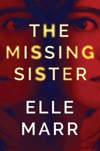 The Missing Sister by Elle Marr, January 2021 Book Haul, Book Haul, Kindle, Kindle Paperwhite, Amazon Kindle Books, Haul, Reading, Books, Cozy, Hygge, Read, Kirsten Jonora Renfroe, January 2021 Book Haul, Books