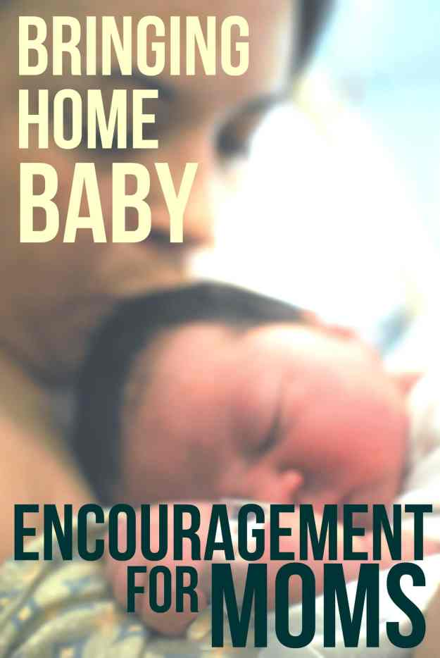 Bringing Home Baby: Encouragement for New Moms