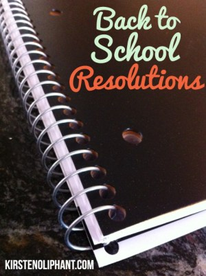 Back to School Resolutions