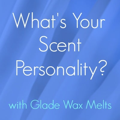 Quiz: Find Your Scent with Glade Wax Melts