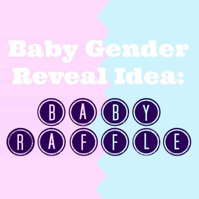 A great idea for a baby gender reveal: a raffle!