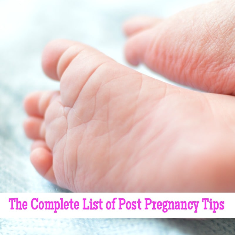 The Complete List of Post Pregnancy Tips