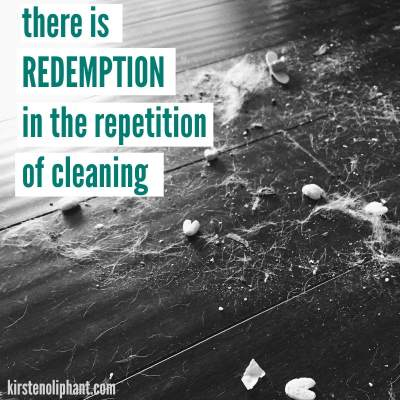 The Redemption of Constant Cleaning