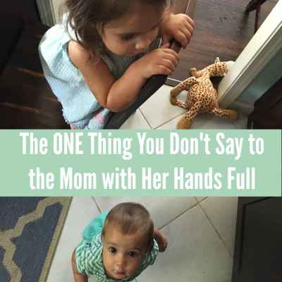 The ONE Thing You Don't Say to the Mom Struggling with Her Kids