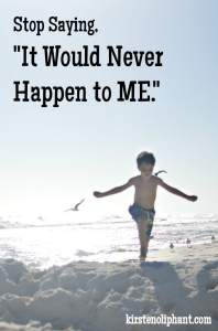 """We are WAY too quick to say that it would never happen to us. What if we say """"that could have been me instead""""?"""