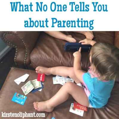 What No One Tells You about Parenting