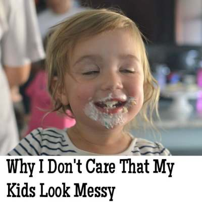 Why I Don't Care That My Kids Look Messy