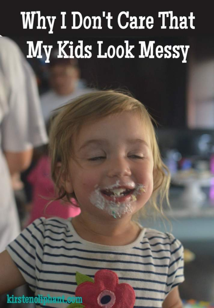 I don't care that my kids look messy. Here's why.