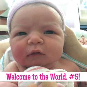 Welcome to the World, Baby Cinco!