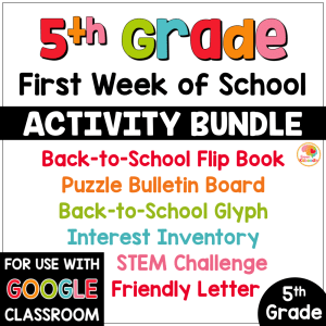 First Week of School Activities for 5th Grade with Digital Option: Back to School Activities COVER
