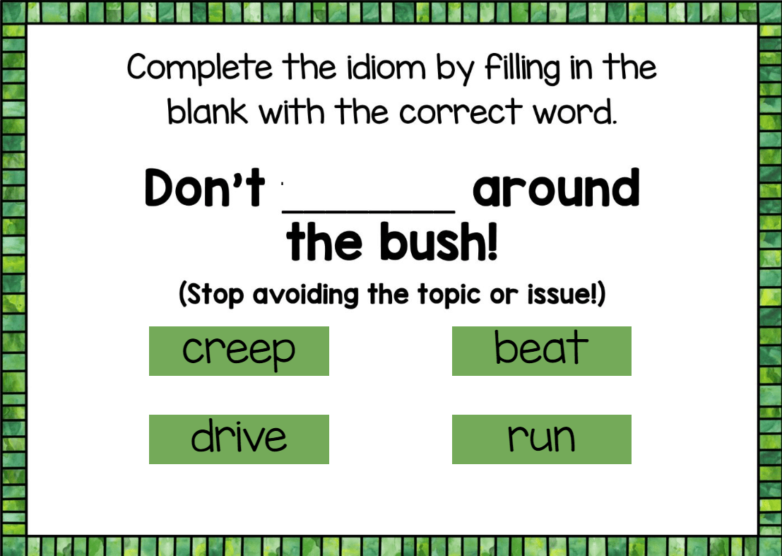 idiom examples for kids