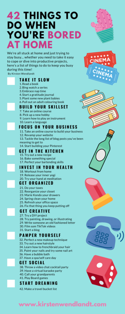 42-Things-to-do-when-youre-bored-at-home-2 - Kirsten Wendlandt
