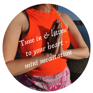 Tune in & listen to your heart mini meditation