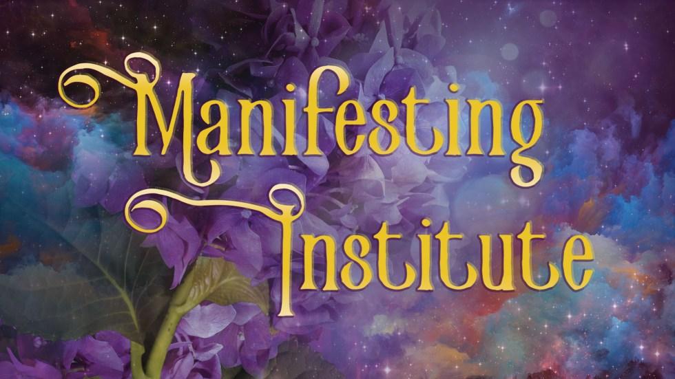 Manifesting Institute