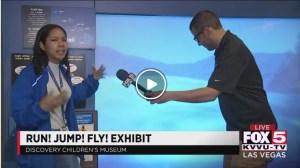Run Jump Fly Exhibit Fox5 Vegas